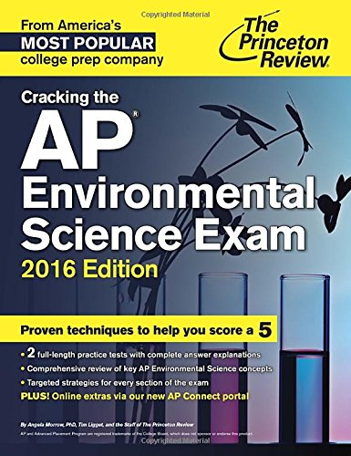 9780804126182: Cracking the AP Environmental Science Exam, 2016 Edition (College Test Preparation)