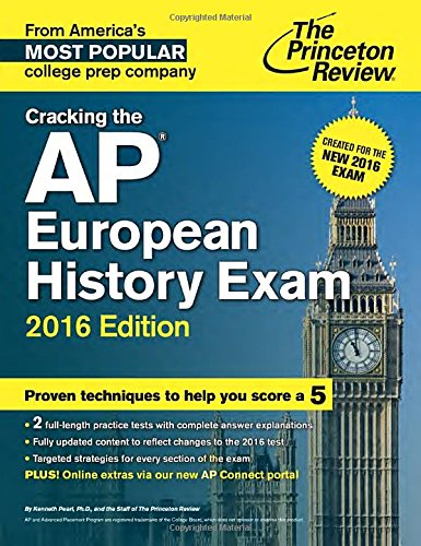 9780804126199: Cracking the AP European History Exam, 2016 Edition: Created for the New 2016 Exam (College Test Prep)