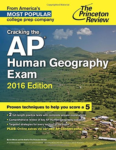9780804126205: Cracking the AP Human Geography Exam, 2016 Edition (College Test Preparation)
