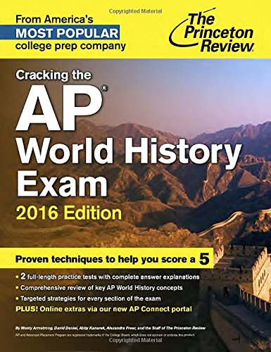9780804126281: Cracking the AP World History Exam, 2016 Edition (College Test Preparation)