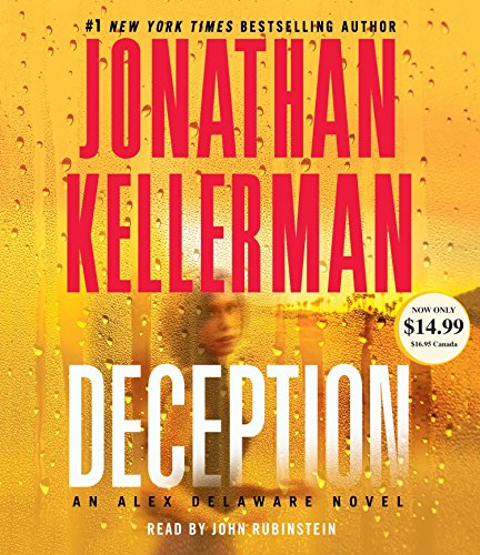 Deception: An Alex Delaware Novel: Kellerman, Jonathan/ Rubinstein,