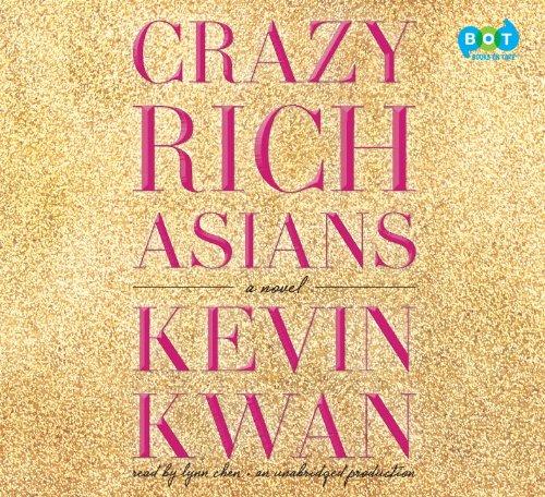 9780804127646: Crazy Rich Asians (Crazy Rich Asians Trilogy)