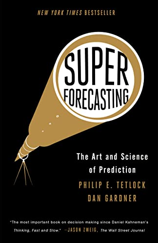 9780804136716: Superforecasting: The Art and Science of Prediction