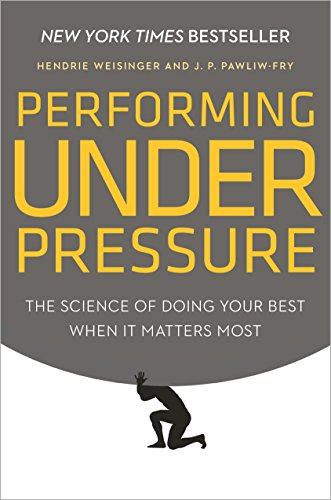 9780804136723: Performing Under Pressure: The Science of Doing Your Best When It Matters Most