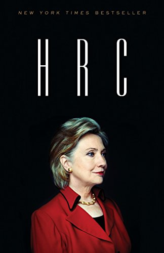 9780804136778: HRC: State Secrets and the Rebirth of Hillary Clinton