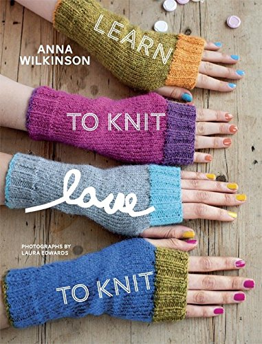 9780804136808: Learn to Knit, Love to Knit