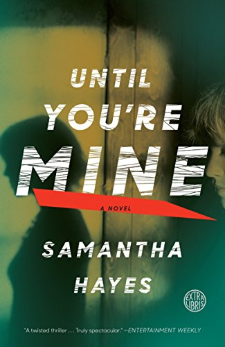 9780804136914: Until You're Mine: A Novel