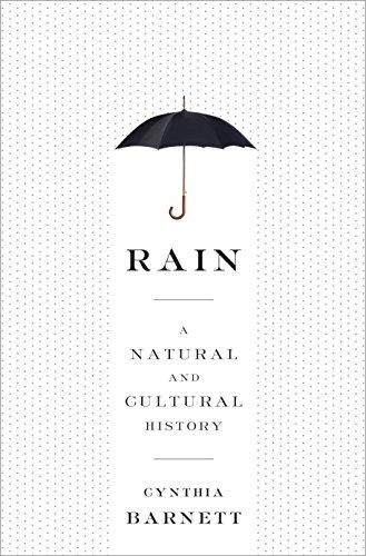 9780804137096: Rain: A Natural and Cultural History