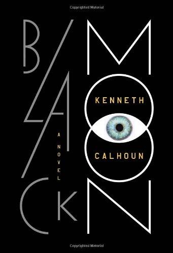 Black Moon (Signed First Edition): Calhoun, Kenneth