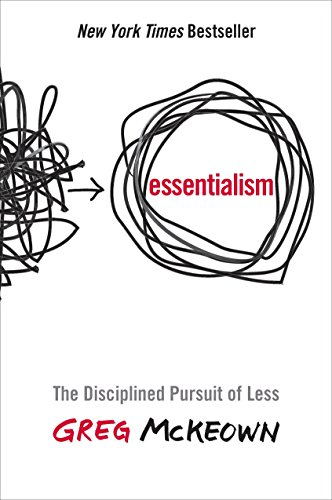 9780804137386: Essentialism: The Disciplined Pursuit of Less