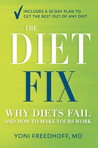 9780804137577: The Diet Fix: Why Diets Fail and How to Make Yours Work