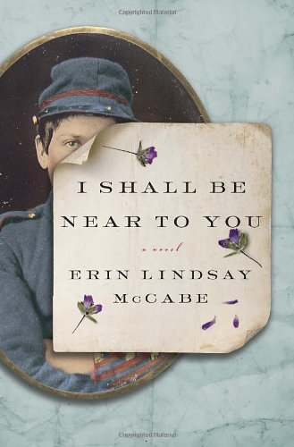 I Shall Be Near to You: McCabe, Erin Lindsay