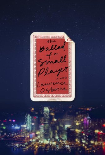 9780804137973: The Ballad of a Small Player: A Novel