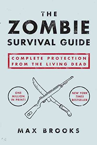 9780804138062: [(Zombie Survival Guide : Complete Protection from the Living Dead)] [By (author) Brooks Max] published on (October, 2003)
