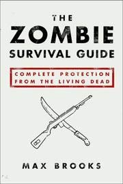 9780804138062: The Zombie Survival Guide