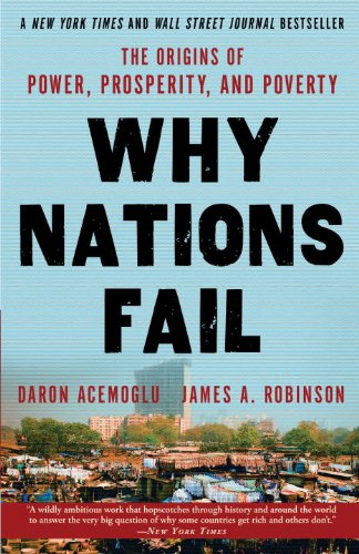 9780804138277: Why Nations Fail: The Origins of Power, Prosperity, and Poverty