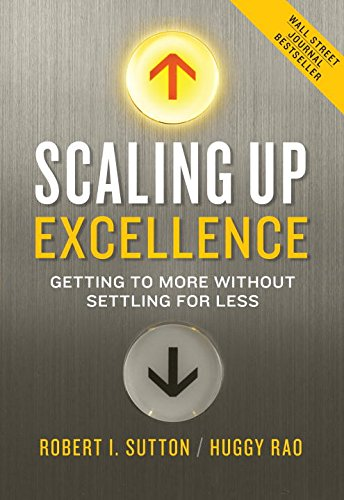 9780804138352: Scaling Up Excellence: Getting to More Without Settling for Less