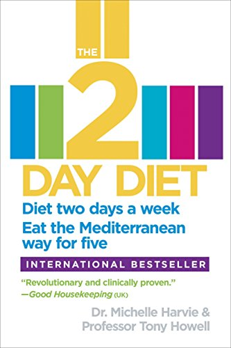 9780804138406: The 2-Day Diet: Diet two days a week. Eat the Mediterranean way for five.