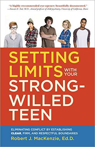 9780804138765: Setting Limits with Your Strong-Willed Teen