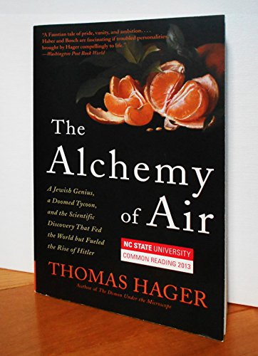9780804139069: The Alchemy of Air: A Jewish Genius, a Doomed Tycoon, and the Scientific Discovery That Fed the World but Fueled the Rise of Hitler