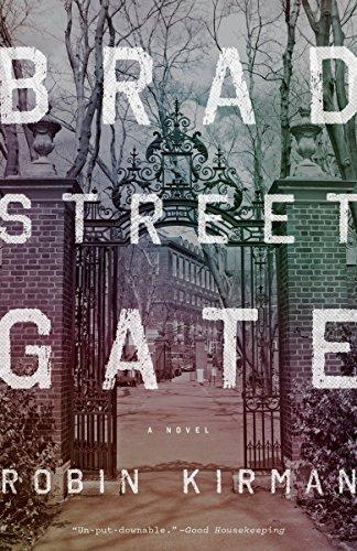 Bradstreet Gate : A Novel: Robin Kirman