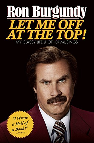 9780804139571: Let Me Off at the Top!: My Classy Life and Other Musings