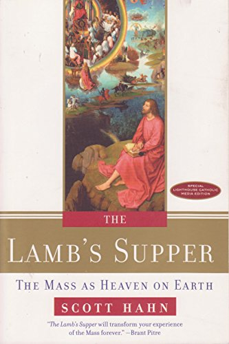 9780804139823: The Lamb's Supper: The Mass as Heaven on Earth