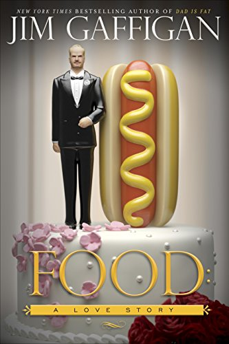 Food: A Love Story Signed Copy Collectors edition: Gaffigan, Jim