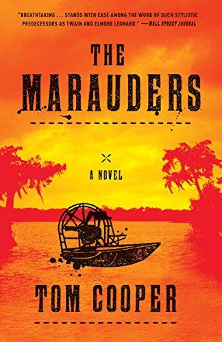 The Marauders A Novel Tom Cooper