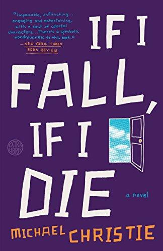 9780804140829: If I Fall, If I Die: A Novel