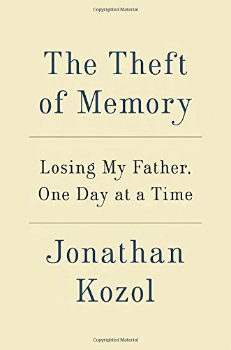 9780804140973: The Theft of Memory: Losing My Father, One Day at a Time