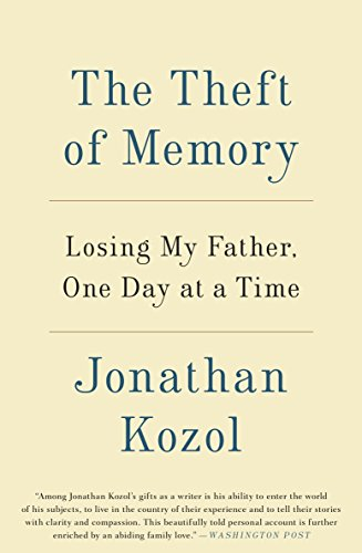 9780804140997: The Theft of Memory: Losing My Father, One Day at a Time