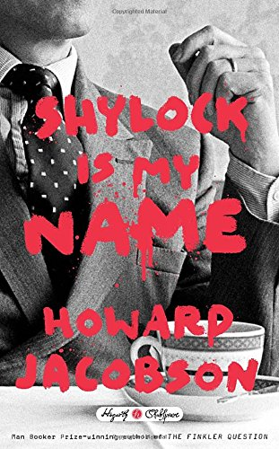 9780804141321: Shylock Is My Name (Hogarth Shakespeare)