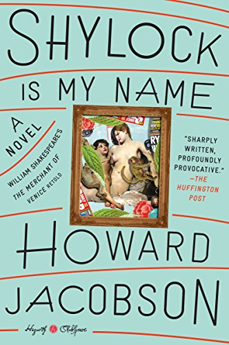 9780804141345: Shylock Is My Name: William Shakespeare's The Merchant of Venice Retold: A Novel (Hogarth Shakespeare)