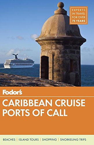 9780804141666: Fodor's Caribbean Cruise Ports of Call, 16th Edition