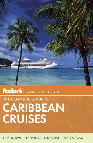 9780804141673: Fodor's The Complete Guide to Caribbean Cruises, 5th Edition
