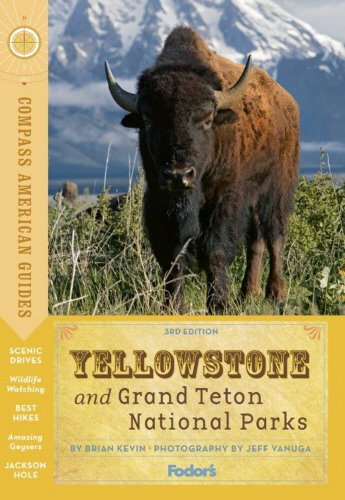 9780804141994: Compass American Guides: Yellowstone and Grand Teton National Parks (Full-color Travel Guide)
