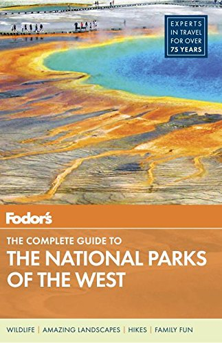 9780804142021: Fodor's The Complete Guide to the National Parks of the West