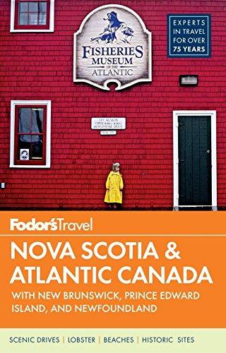 Fodor's Nova Scotia & Atlantic Canada: with: Fodor's