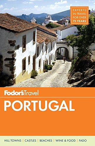 Fodor's Portugal (Travel Guide): Fodor's Travel Guides