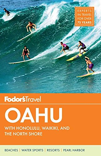 9780804142168: Fodor's Oahu: with Honolulu, Waikiki & the North Shore (Full-color Travel Guide)
