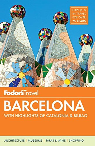 9780804142281: Fodor's Barcelona: With Highlights of Catalonia & Bilbao [With Map]