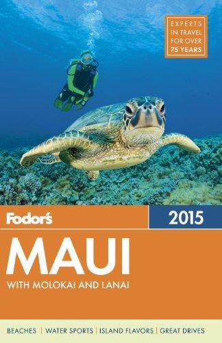9780804142601: Fodor's Maui 2015: with Molokai & Lanai (Full-color Travel Guide)