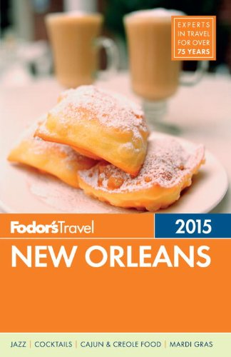 Fodor's New Orleans 2015 (Full-color Travel Guide)