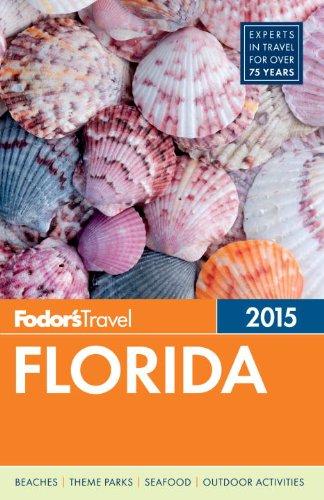 Fodor's Florida 2015 (Full-color Travel Guide): Fodor's
