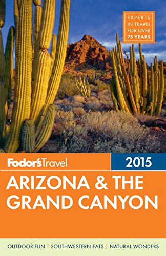9780804142762: Fodor's Arizona & the Grand Canyon 2015 (Full-color Travel Guide)