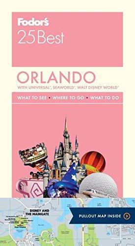 9780804143431: Fodor's Orlando 25 Best (Full-color Travel Guide)