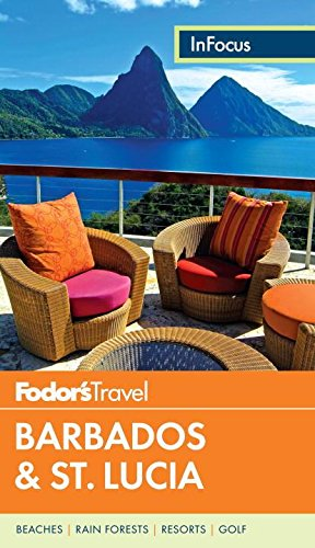 9780804143523: Fodor's In Focus Barbados & St. Lucia (Full-color Travel Guide)