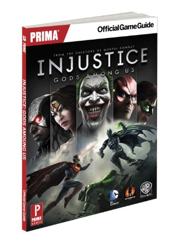9780804161169: Injustice: Gods Among Us: Prima Official Game Guide