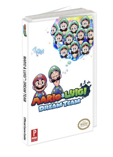 9780804161282: Mario & Luigi: Dream Team: Prima Official Game Guide